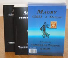 MAURY, CERES ET DALLAY, Catalogue De TIMBRES DE FRANCE 2009 - 1er Et 2eme Partie - Frankrijk