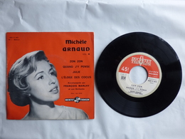 EP 45 T DISQUE  MICHELE ARNAUD   LABEL DUCRETET THOMSON 460V362  L'ELOGE DES COCUS - Disco & Pop