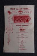 Menu Du 5ème Congrès Médical FRANCAIS , Le 30 Juillet 1899  - SAINT AMAND THERMAL. - Menus