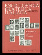 Enciclopedia Filatelica Italiana - IV - GRANDUCATO DI TOSCANA - IT. - Temas