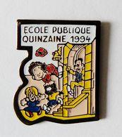 Pin's Ecole Publique Quinzaine 1994 - 39R - Autres