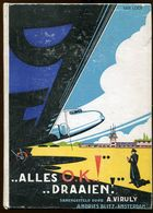 Aviation VIRULY Alles O.K.! Draaien! 1935 - Oud