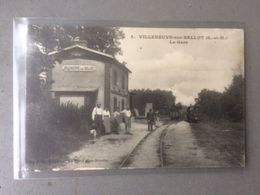 VILLENEUVE SUR BELLOT (77)  LA GARE    N°391 - France