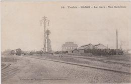 CARTE POSTALE   TONKIN.   HANOÏ    La Gare.Vue Générale - Viêt-Nam