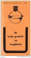 "De ""OUDE GRACHT"" Te Hoogboom - R. Roelands - Histoire"