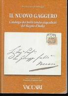 IL NUOVO GAGGERO - CATALOGO ANNULLO TONDO-RIQUADRATI - EDIZIONE VACCARI 2002 - Italië