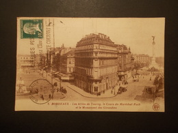 Carte Postale - BORDEAUX (33) - Allées De Tourny Cours Marechal Foch Et Monument Des Girondins (2120) - Bordeaux