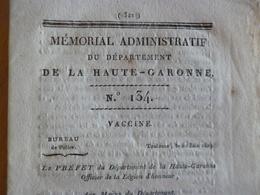 émorial Du Département De La Haute Garonne N°134 12/06/1803 Toulouse Vaccine Campagne De Vaccination + Autres 16 Pages - Décrets & Lois