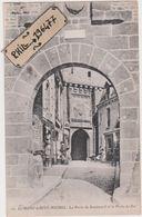50 Le Mont Saint Michel - Cpa / La Porte Du Boulevard Et La Porte Du Roi. - Le Mont Saint Michel