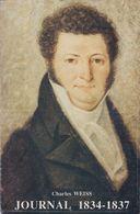 FRANCHE-COMTE-Charles-WEISS-JOURNAL-1834-1837 - Franche-Comté