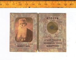 Relique - Relikwie - Le Reverend Pere Brouttier - Etoffe Ayant Touche Au Reverend Pere Brottier - Religion & Esotericism