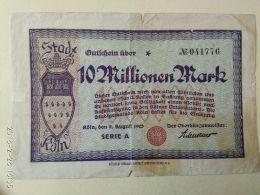 Koln 10 Milioni Mark 1923 - [11] Emissioni Locali
