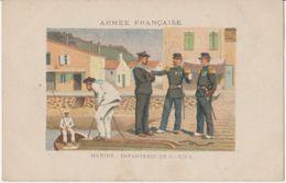 ARMEE FRANCAISE - MARINS - INFANTERIE DE MARINE - Militaria