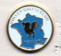 PIN'S VOLLEYBALL GALLIA CLUB TOULON COQ CARTE DE FRANCE - Volleyball