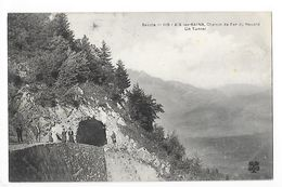 AIX Les BAINS  (cpa 73)  Chemin De Fer Du Revard, Un Tunnel  -  L 1 - Aix Les Bains