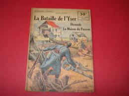 COLLECTION PATRIE LA BATAILLE DE L'YSER - Guerre 1914-18