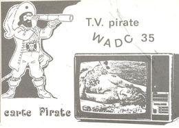 TINTIN  -    TV PIRATE  W A D C 35   CARTE PIRATE CAPITAINE HADDOCK   -  TIRAGE LIMITE A 250 EX NUMEROTES - Fumetti