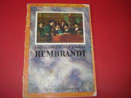 1926 REMBRANDT ENCYCLOPEDIE PAR L'IMAGE - Encyclopaedia
