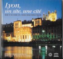 LYON Un Site ,une Cité - Culture