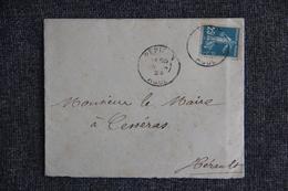 Lettre De PEPIEUX Vers CESSERAS - Semeuse Camée 25 C BLEU - DAGUIN - 1921-1960: Modern Tijdperk