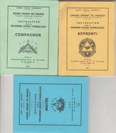 3 Fascicules Grand Orient De France Instruction Pour Apprenti Compagnon Maître édit G.:O.: De France Rue Cadet Freemason - Historical Documents