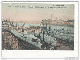 71 Chalon Sur Saone Chantiers Schneider Torpilleurs En Construction - Warships