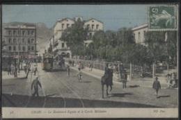 CPA - ORAN - BOULEVARD SEGUIN ET CERCLE MILITAIRE (tramway) - Edition ND.Photo /N°58 - Oran