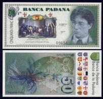 PADANIA  : 50 Franc - Banca Padana - Filigranata - Tiratura 5000 Pezzi  - UNC - [ 2] 1946-… : Republiek