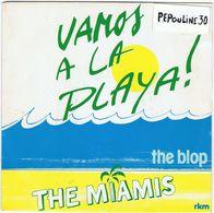 ** THE MIAMIS  ** (A) - VAMOS A LA PLAYA ! \\ (B) - THE BLOP ** 1980 ** Rkm. - Disco, Pop