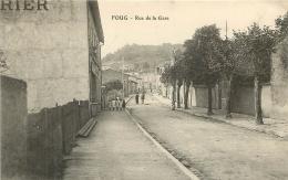 FOUG RUE DE LA GARE - Foug