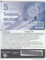 BULGARIA - Free 2 Phone Prepaid Card 5 Leva, Sample(no CN) - Bulgaria