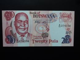 BOTSWANA : 20 PULA  ND 1999  P 21 S1   NEUF - Botswana