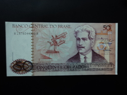 BRÉSIL : 50 CRUZADOS  ND 1987  P 210b   SPL - Brasil