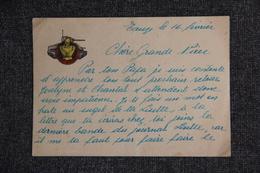 """Ecrit Sur Carte Du 9ème Régiment Du Génie Militaire De L'Armée FRANCAIS :  """"ALLONS Y , ON PASSERA"""". - Historical Documents"""