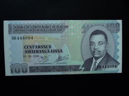 BURUNDI : 100 FRANCS  01.05.2004   P 37d    NEUF - Burundi