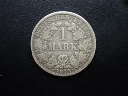 ALLEMAGNE : 1 MARK  1873 A  KM 7  TB / TTB - [ 2] 1871-1918: Deutsches Kaiserreich