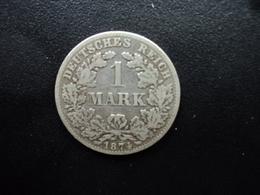 ALLEMAGNE : 1 MARK  1874 B  KM 7  TB / TTB - [ 2] 1871-1918 : Imperio Alemán