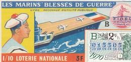 LOTERIE NATIONALE... LES MARINS BLESSES DE GUERRE  1970 - Biglietti Della Lotteria