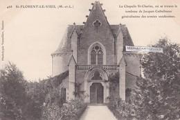 SAINT FLORENT LE VIEIL - Dépt 49 - La Chapelle S-t Charles Où Se Trouve Le Tombeau De J. Cathelineau - CPA - - France