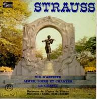 DISQUE VINYLE 45 TOURS STRAUSS - VIE D'ARTISTE - AIMER BOIRE ET CHANTER - LA CHASSE ORCHESTRE OPERA VIENNE - Classical