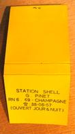POCHETTE D'ALLUMETTES STATION SHELL G. PINET RN 6  69 CHAMPAGNE OUVERT JOUR & NUIT - Boites D'allumettes