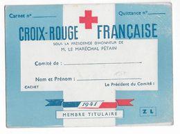 1941 - RED CROSS - CROIX-ROUGE - CARTE De MEMBRE SOUS LA PRESIDENCE DU MARECHAL PETAIN - Marcophilie (Lettres)