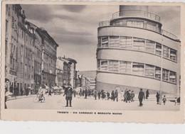 TRIESTE DETTAGLI VIA CARDUCCI E MERCATO NUOVO ANIMATA VIAGG. ANNO 1939 FTO PICC - Trieste