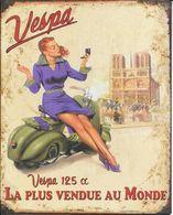 Superbe Plaque En Métal : Vespa 125 Cc La Plus Vendue Au Monde - Advertising (Porcelain) Signs