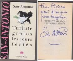 C1   Dard SAN ANTONIO Turlute Gratos Les Jours Feries EO 1995 Envoi Autographe DEDICACE Signed - Livres Dédicacés