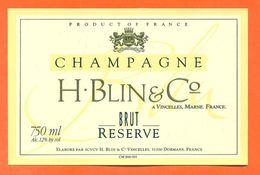 étiquette De Champagne Brut Reserve H Blin Et C° à Vincelles - 75 Cl - Champagne