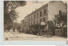 MONTELIMAR : Avenue De La Gare, Hotel Du Parc  ............ Lot 570 .......... D73 - Montelimar
