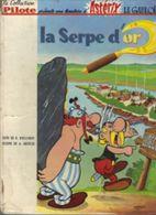 ASTERIX ET LA SERPE D'OR EDITION PILOTE 1963 EN 2c - Astérix