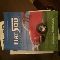 LA FIAT 500 500CLUB ITALIA - Books, Magazines, Comics