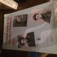 RSI CADUTI SAVONA E PRONCIA - Books, Magazines, Comics